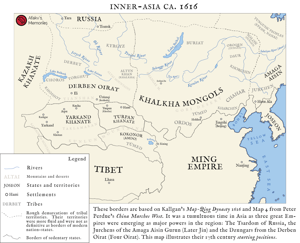 Afakv - These borders are based on Kallgan's Map-Qing Dynasty 1616 and Map 4 from Peter Perdue's China Marches West. It was a tumultuous time in Asia as three great Empires were emerging as major powers in the region: the Tsardom of Russia, the Jurchens of the Amaga Aisin Gurun (Later Jin) and the Dzungars from the Derben Oirat (Four Oirat). This map illustrates their 17th century starting positions.